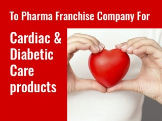 Cardiac Medicines for Pharma Franchise